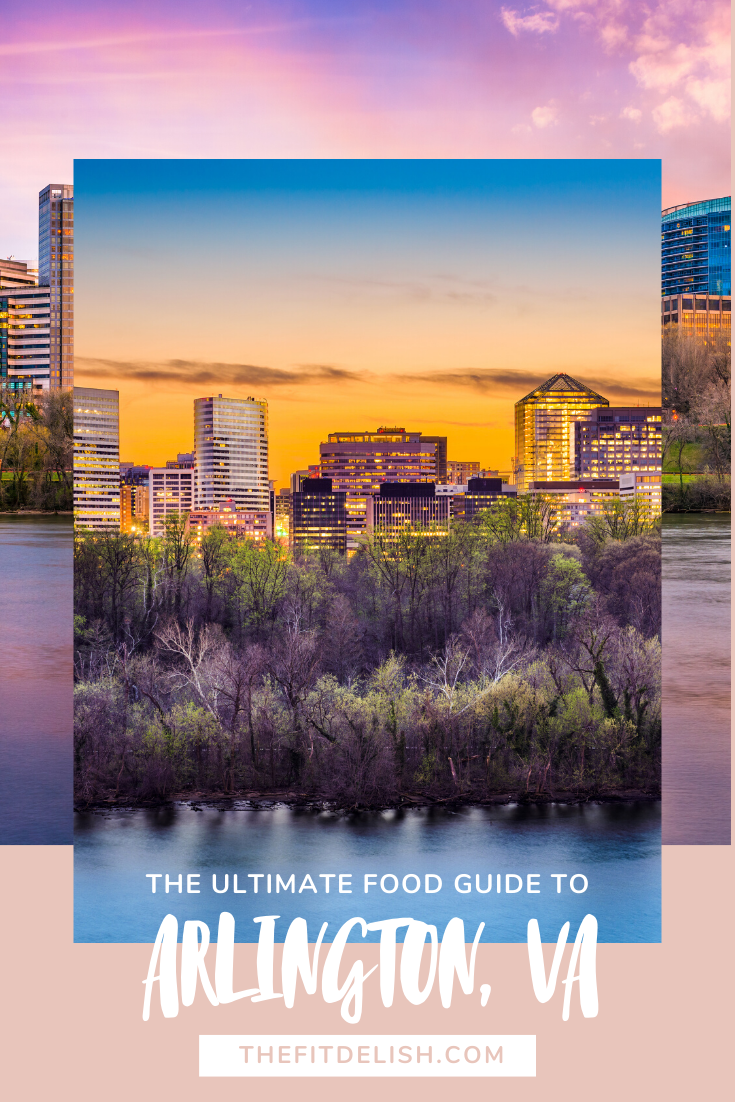 The Ultimate Food Guide to Arlington,VA